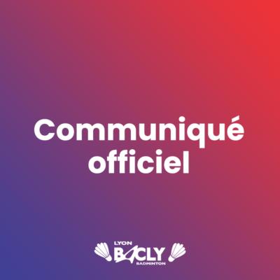 Communiqué officiel du Badminton Club de Lyon au 15 Janvier 2021